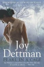 Pearl In A Cage : The Woody Creek Series : Book One - Joy Dettman