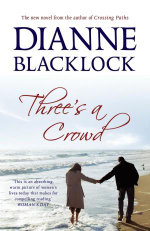 Three's a Crowd - Dianne Blacklock