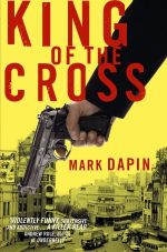 King Of The Cross - Mark Dapin