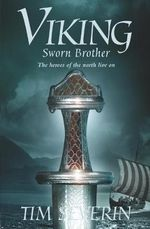 Viking 2 : Sworn Brother - Tim Severin
