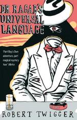 Dr Ragab's Universal Language - Robert Twigger