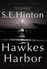 Hawkes Harbour - S. E. Hinton