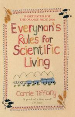 Everyman's Rules for Scientific Living - Carrie Tiffany