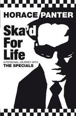 Ska'd for Life : A Personal Journey with the