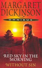 Red Sky in the Morning / Without Sin : 2 Books in 1 - Margaret Dickinson