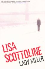 Lady Killer - Lisa Scottoline