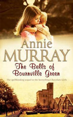 The Bells of Bournville Green - Annie Murray