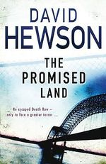 The Promised Land : He Escaped Death Row- Only To Face A Greater Terror... - David Hewson