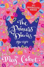 Princess Diaries: After Eight - Meg Cabot