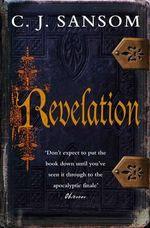 Revelation : Shardlake Ser. - C J Sansom