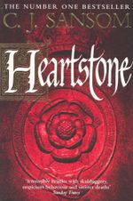 Heartstone : The Shardlake Series - C J Sansom