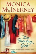 Those Faraday Girls - Monica McInerney