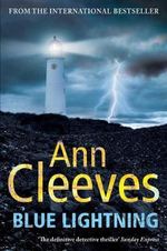 Blue Lightning : Shetland Island Quartet Series : Book 4 - Ann Cleeves