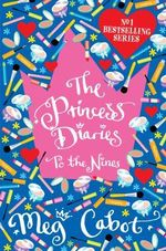 Princess Diaries: To the Nines - Meg Cabot