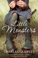 Little Monsters - Charles Lambert