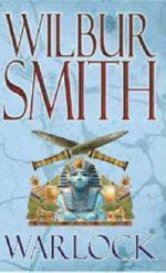 Warlock : Ancient Egyptian Ser. - Wilbur Smith