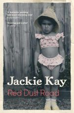 Red Dust Road : The Fates of Human Societies - Jackie Kay