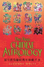 The New Chinese Astrology : 175 Easy and Creative Bean Recipes for Breakfast, ... - Suzanne White