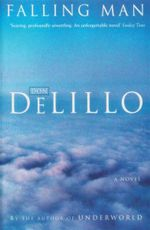 Falling Man : A Novel - Don Delillo