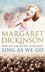 Sing as We Go - Margaret Dickinson