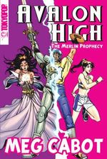 Avalon High : The Merlin Prophecy : Coronation Series : Volume 1 - Meg Cabot