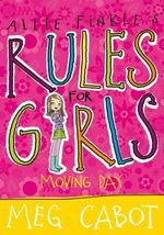 Moving Day : Allie Finkle's Rules for Girls Series : Book 1 - Meg Cabot