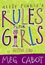 Allie Finkle's Rules For Girls : Glitter Girls - Meg Cabot