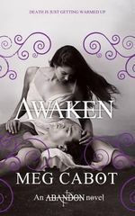 Awaken : Dark and Dangerously Seductive Trilogy : Book 3 - Meg Cabot