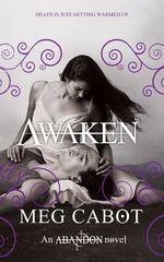 Awaken : Dark and Dangerously Seductive Trilogy : Book 3 - Meg Cabot