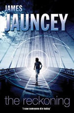 The Reckoning - James Jauncey