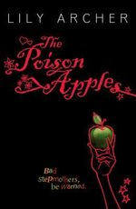 The Poison Apples : Bad Stepmothers Bewarned - Lily Archer