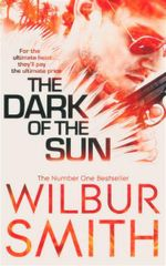 The Dark of the Sun - Wilbur Smith