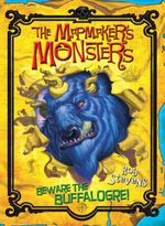 Beware the Buffalogre! : The Mapmaker's Monsters - Book 1 - Rob Stevens