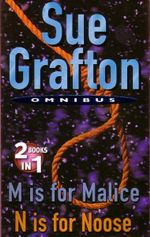 M is for Malice & N is for Noose : 2 Books in One Book : A Kinsey Millhone Mystery - Sue Grafton