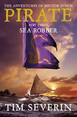 Pirate : Sea Robber Pt. 3 - Tim Severin