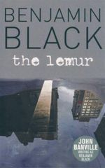 The Lemur - Benjamin Black