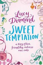 Sweet Temptation - Lucy Diamond