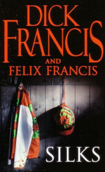 Silks - Dick Francis