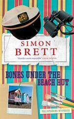 Bones Under the Beach Hut : Fethering Mysteries (Paperback) - Simon Brett