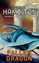 Fallen Dragon - Peter F. Hamilton