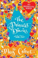 Princess Diaries:Take Two - Meg Cabot
