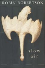Slow Air : 150 Easy, Wholesome, and Delicious Soups, Stews, C... - Robin Robertson