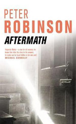 Aftermath : Inspector Banks Series : Book 12 - Peter Robinson