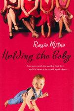 Holding the Baby - Rosie Milne