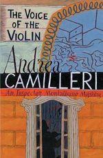 The Voice of the Violin : Inspector Montalbano 4 - Andrea Camilleri