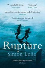 Rupture - Simon Lelic