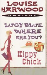 Lucy Blue, Where Are You?/Hippy Chick - Louise Harwood