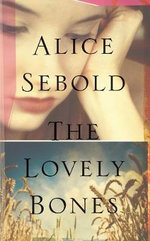 The Lovely Bones : A Special Edition of the Lovely Bones - Alice Sebold