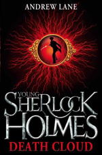 Young Sherlock Holmes : Death Cloud : The Death Cloud - Andrew Lane