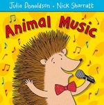 Animal Music - Julia Donaldson